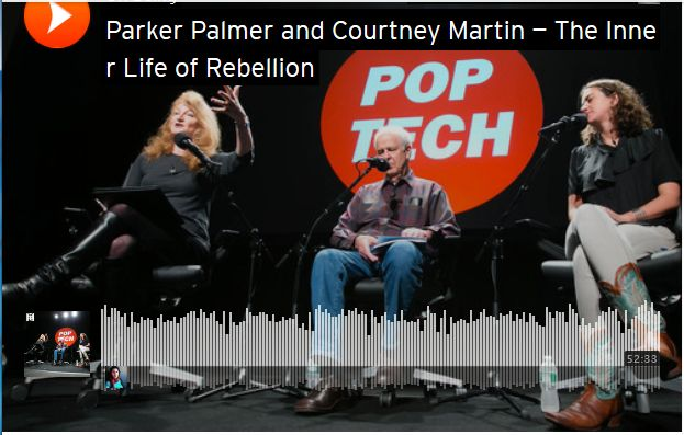 Parker Palmer and Courtney Martin interview